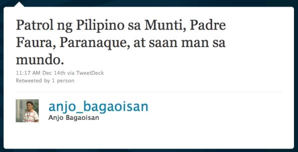 """""""Patrol ng Pilipino sa Munti, Padre Faura, Paranaque, at saan man sa mundo"""" - tweet by @anjo_bagaoisan"""