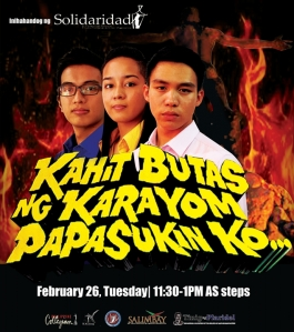 """Kahit Butas ng Karayom Papasukin Ko"" The 2013 candidates for USC Chairperson in a poster for a ""teleserye-inspired"" debate put up by the campus publications. (Courtesy Solidaridad / The Philippine Collegian)"