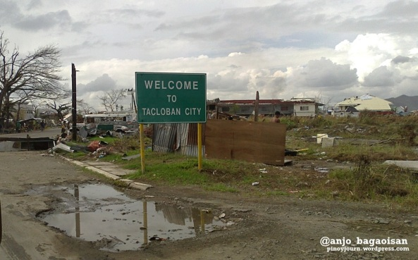 """Welcome to Tacloban"" sign amidst devastation by Typhhon Haiyan / Yolanda (Shot Nov. 27, 2013 by Anjo Bagaoisan)"